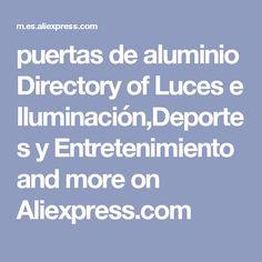 puertas de aluminio Directory of Luces e Iluminación,Deportes y Entretenimiento and more on Aliexpress.com