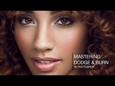 Mastering Dodging and Burning with 4 Techniques (Photoshop Tutorial) - YouTube