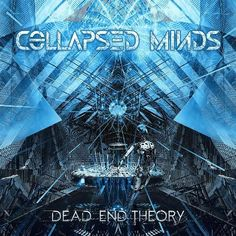 collapse-minds-dead-end-theory-album-cover