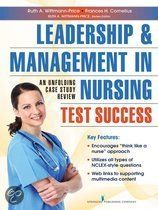 Leadership and Management in Nursing Test Success