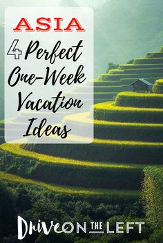 "Looking for some travel inspiration? Check out these perfect one-week travel itineraries to some exciting destinations in Asia. Just a few of the great ideas from our FREE eBook ""52 One-Week Vacation Ideas"", yours free for signing up for the monthly Drive on the Left newsletter!"