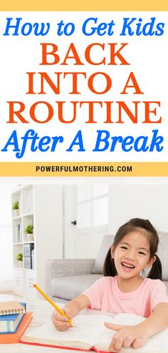 Is break time over? Get your little ones back in the grind with this useful parenting advice! Check out the blog for more details on How to Get Kids Back into a Routine after a Break! With vacation finally over, it can be a challenge for your kids to get back into the schedule. Including integrating a proper bedtime schedule, homeschooling tips, chores scheduling and even important eating habits, this free guide has your back! #routinetips #buildinghabits #buildingroutines #kidsroutines