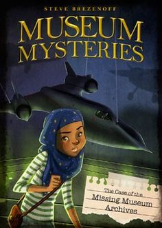 The Case of the Missing Museum Archives (Museum Mysteries) by Steve Brezenoff 9781434296924 Summer Reading Lists, Kids Reading, How Do Dolphins Sleep, Air And Space Museum, Mystery Series, Books For Teens, Chapter Books, Stories For Kids, Book Lists