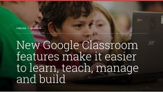 Use Google Classroom? Here are 3 new important features for teachers.