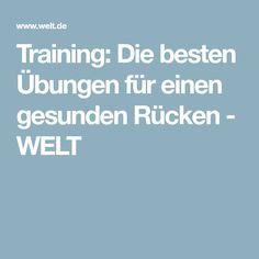 Training: Die besten Übungen für einen gesunden Rücken - WELT