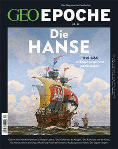 Das Magazin für Geschichte: GEO EPOCHE Die Hanse