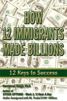 How 12 Immigrants Made Billions