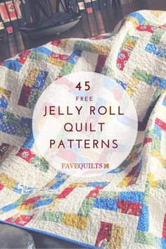 45 Free Jelly Roll Quilt Patterns