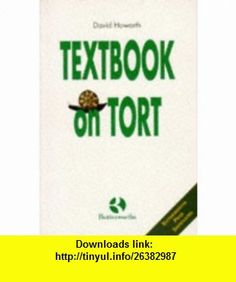 Textbook on Tort (9780406035042) David Howarth , ISBN-10: 0406035040  , ISBN-13: 978-0406035042 ,  , tutorials , pdf , ebook , torrent , downloads , rapidshare , filesonic , hotfile , megaupload , fileserve