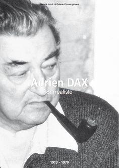 """Catalogue d'exposition // Catalogue d'artiste > Adrien Dax - """"Surréaliste"""" - Dec.2014 - 10€ Expositions, Catalogue, Artist"""