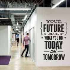 Typography Stickers Office Decor - Your Future Today - Inspirational Stickers Motivational Decals SKU:DoItStk - Typografie Aufkleber Office Decor Ihre Zukunft heute - Office Wall Art, Office Walls, Office Wall Graphics, Office Wall Design, Office Artwork, Office Workspace, Office Spaces, Small Office, Bureau Open Space