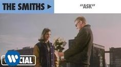 The Smiths - Ask (Official Music Video) - YouTube