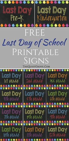 Just in time to prepare for your End of the School Year Pictures for your kids, Enjoy these Free Last Day of School Printable Signs!