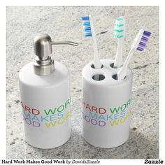 Hard Work Makes Good Work Bathroom Set  Available on other products, type in the name of this design in the search bar on my Zazzle products page!  #motivational #quote #inspirational #saying #font #text #word #color #red #green #purple #yellow #blue #hard #work #good #makes #buy #sale #forsale #zazzle #bathroom #set #toothbrush #holder #soap #dispenser