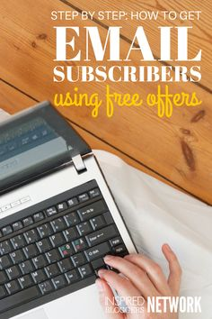 Number ONE priority: Get email subscribers! Step by step tutorial on what to offer as a freebie, where to store it, and how to automate it.
