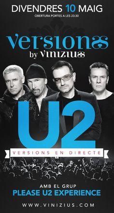 Demà la nit, PLEASE U2 EXPERIENCE, el millor tribut a U2 arriba a Vinizius!!