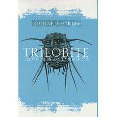 Trilobite! Eyewitness to Evolution by Richard Fortey.