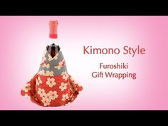 ▶ Japanese Kimono Style Gift Wrapping *How to Gift Wrap Wine & Sake Bottles* - YouTube