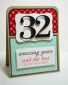 Birthday card with numbers cut from America Cute Birthday Quotes, Birthday Poems, 32 Birthday, Masculine Birthday Cards, Birthday Wishes Cards, Handmade Birthday Cards, Cricut Anniversary Card, Anniversary Wishes For Couple, Wedding Anniversary Cards