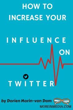 How To Increase YourInfluence on #Twitter