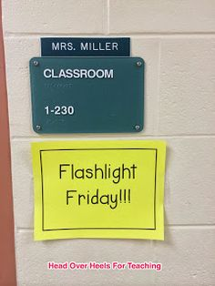 Head Over Heels For Teaching: Spark Student Motivation: Flashlight Friday!