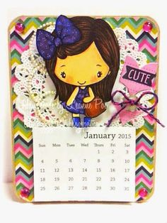 2015 mini calendar with Totes Anya from TGF Finding my groove...