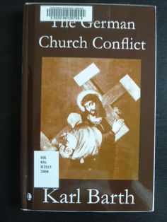 The German church conflict. by Karl Barth.