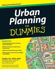Most up-to-date No Cost urbanismo Urban Planning Tips Since a metropolitan adviser, a person's quest will be to move the urban growth of a preexisting as well as Urban Affairs, Planning School, Gardening For Dummies, Sustainable City, Land Use, World Cities, Built Environment, Make Design, Design Ideas