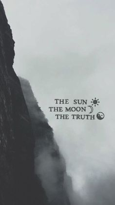 The sun, moon, truth. - Teen wolf quote