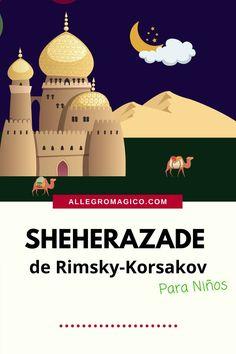 """En este episodio vamos a escuchar la obra llamada """"Scheherazade"""" del compositor ruso Nikolai Rimsky-Korsakov, inspirada en la historia de """"Las Mil y una Noches.""""Esta obra se interpreta frecuentemente alrededor del mundo y aquí se la presentamos a niños y grandes para que la comprendan mejor. Bagdad, World, New Wife, Music Activities, Smurfs, Orchestra"""