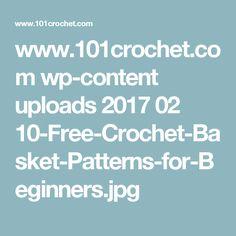 www.101crochet.com wp-content uploads 2017 02 10-Free-Crochet-Basket-Patterns-for-Beginners.jpg