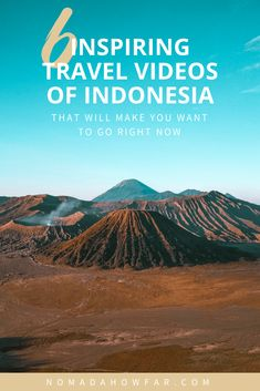 Thinking of going to Indonesia? These are the most inspiring travel videos of Indonesia that'll make you want to pack your bag and go now!