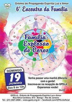 GPELA Convida para o 6º Encontro da Família - Bangu - RJ - http://www.agendaespiritabrasil.com.br/2016/06/18/gpela-convida-para-o-6o-encontro-da-familia-bangu-rj/