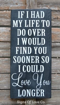Chalkboard Art Sign Wedding Signs Hand Painted Gift If I Had My Life To Do Over Plaque Master Bedroom Wall Art Couples Anniversary Engagement For Wife Her