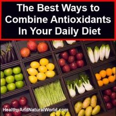 The Best Ways to Combine Antioxidants in Your Daily Diet. You've probably heard many times how important it is to eat multiple colored fruits and vegetables. The fact is that the different colors in fruits and vegetables indicate different antioxidants in these foods, so it is therefore important to diverse their consumption and consume each color as part of your daily nutrition in order to maximize the nutritional benefits.