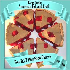 Every Free DIY felt food pattern from American Felt and Craft all in one place.