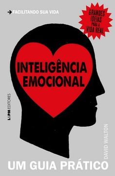O psicólogo britânico David Walton apresenta ferramentas para desenvolver a inteligência emocional Emotional Intelligence, Words Quotes, Wisdom, Reading, Books, Charles Darwin, Coaching, Personal Development, Feelings