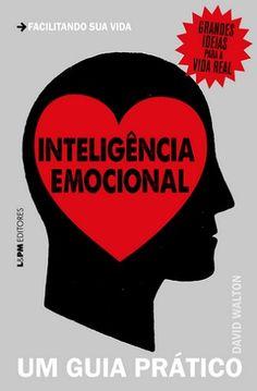 O psicólogo britânico David Walton apresenta ferramentas para desenvolver a inteligência emocional