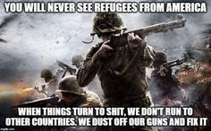 The Pilgrim Fathers were refugees from religious oppression in England. Many of the other European migrants were also fleeing to safety. America is a nation founded by refugees. Geeks, Meliodas And Elizabeth, Assassins Creed Game, Moslem, And So It Begins, Military Humor, Military Life, Military Quotes, Thing 1