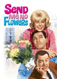 "Doris Day  "" Send Me No Flowers"" . Co Stars - Rock Hudson and Tony Randall."