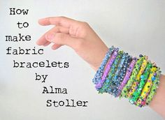 tutorial: how to make fabric bracelets