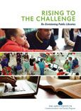 Rising to the Challenge: Re-envisioning Public Libraries : a Report of the Aspen Institute Dialogue on Public Libraries by Amy K. Garmer  #DOEBibliography