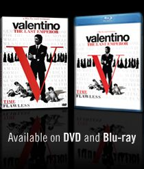Valentino -  The Last Emperor ~ Fabulous documentary!  I've watched my copy several times . . .