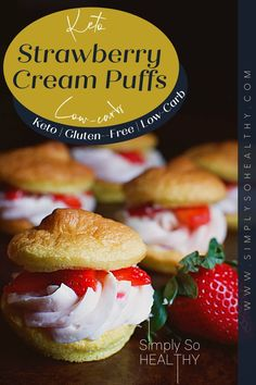These Low-Carb Strawberry Cream Puffs disappear way too fast! The puffs have a flavor similar to the traditional profiterole. These puffs complement the creamy strawberry filling perfectly. 🍓😋 #lowcarb #keto #glutenfree #grainfree #Atkins #Bantingdiets #lowcarbdessert #ketosweets #ketodesserts #strawberry Strawberry Cream Puff Recipe, Strawberry Recipes, Strawberry Filling, Sugar Free Recipes, Sweet Recipes, Keto Recipes, Ketogenic Desserts, Low Carb Desserts, Brunch Recipes