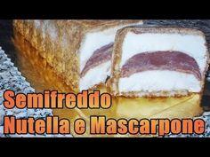 Semifreddo al Mascarpone e Nutella - YouTube