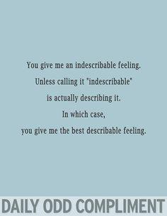 """""""Indescribable Feeling"""""""