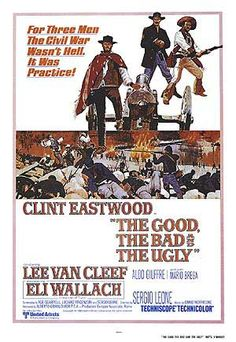 The Good, The Bad  The Ugly- Part Of The Man With No Name Trilogy with Clint Eastwood