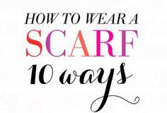 10 Ways to Wear a Scarf