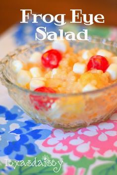 Recipe for Frog Eye Salad