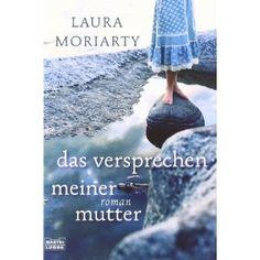 Das Versprechen meiner Mutter: Amazon.de: Laura Moriarty, Sylvia Strasser: Bücher